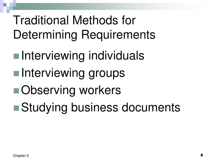 Traditional Methods for Determining Requirements