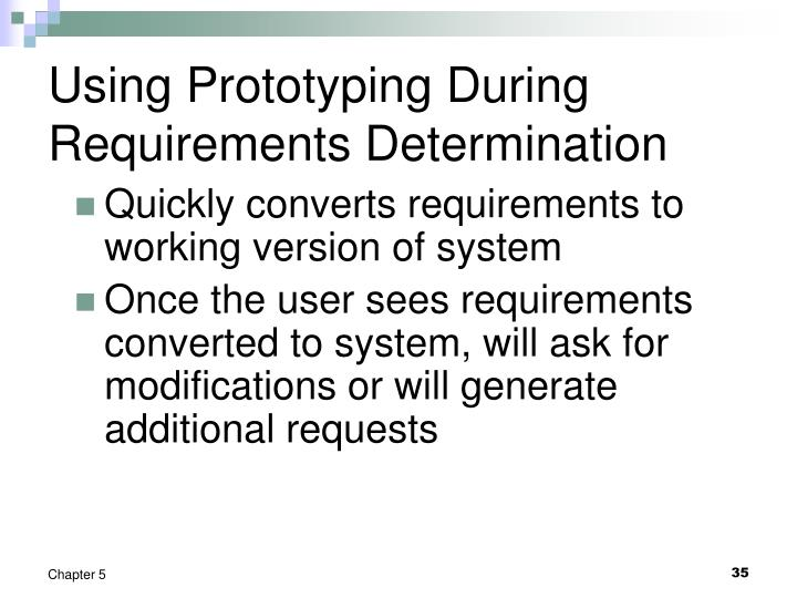 Using Prototyping During Requirements Determination