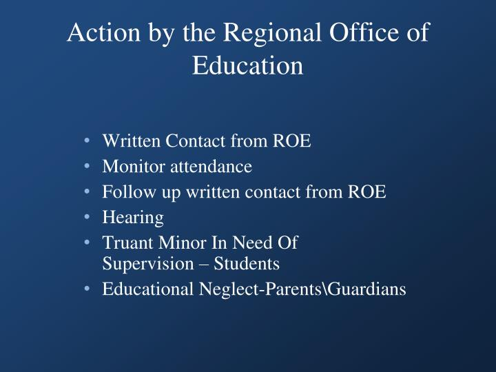 Action by the Regional Office of Education