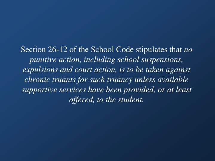 Section 26-12 of the School Code stipulates that
