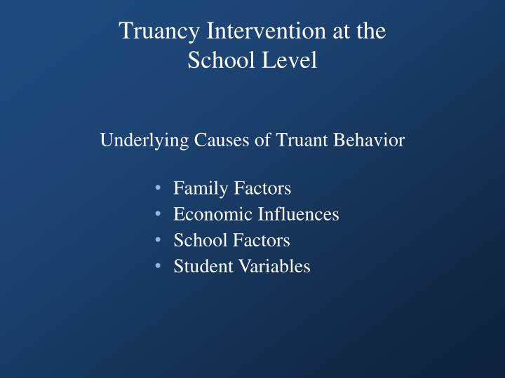 Truancy Intervention at the School Level
