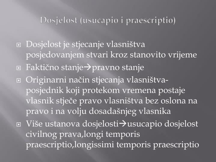 Dosjelost (usucapio i praescriptio)