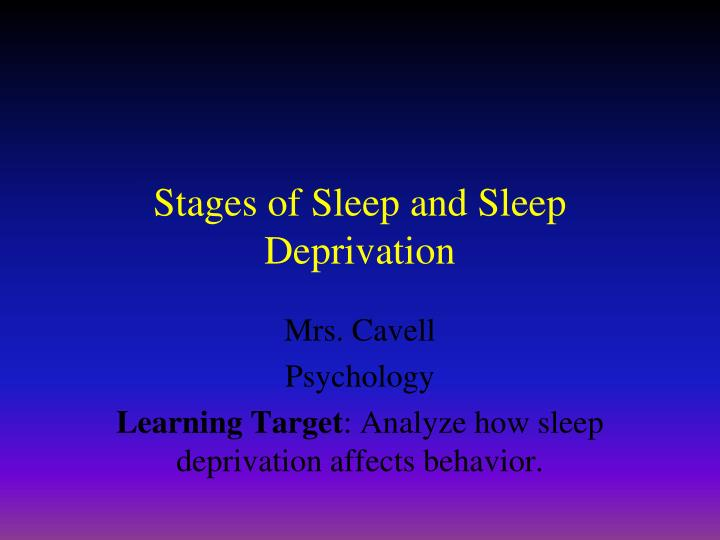 PPT - Stages of Sleep and Sleep Deprivation PowerPoint