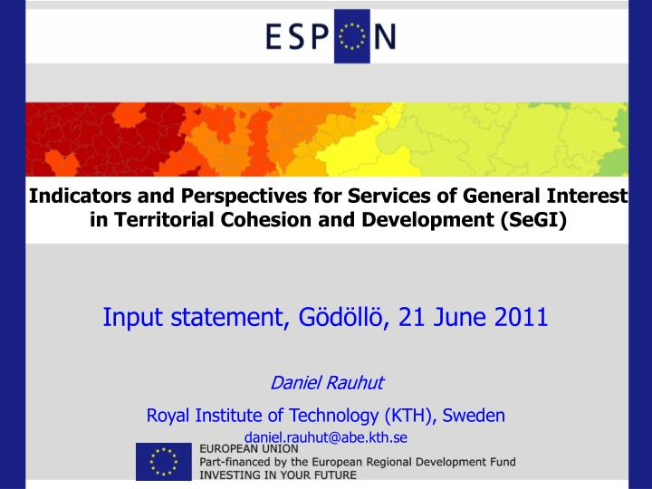 Indicators and Perspectives for Services of General Interest in Territorial Cohesion and Development...
