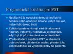 prognostick krit ria pro pst2