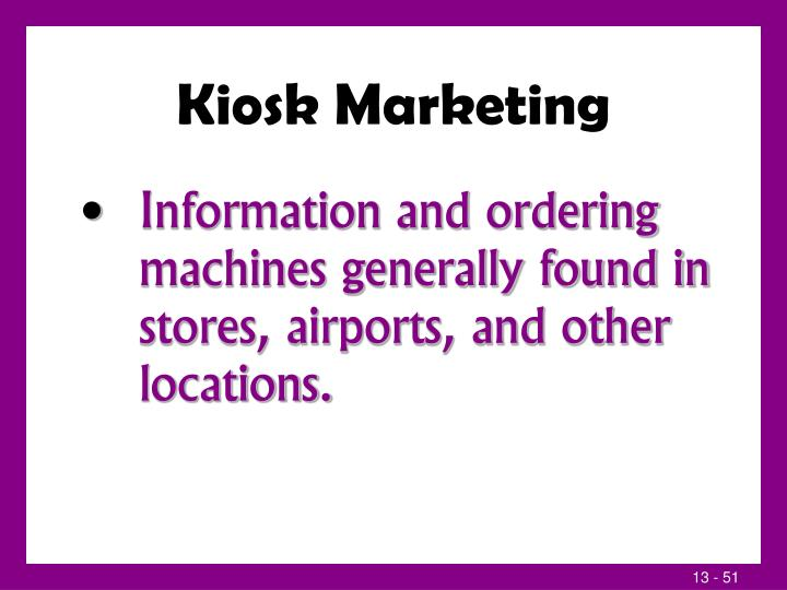 Kiosk Marketing