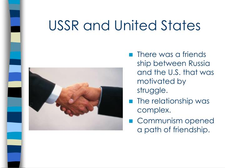 USSR and United States