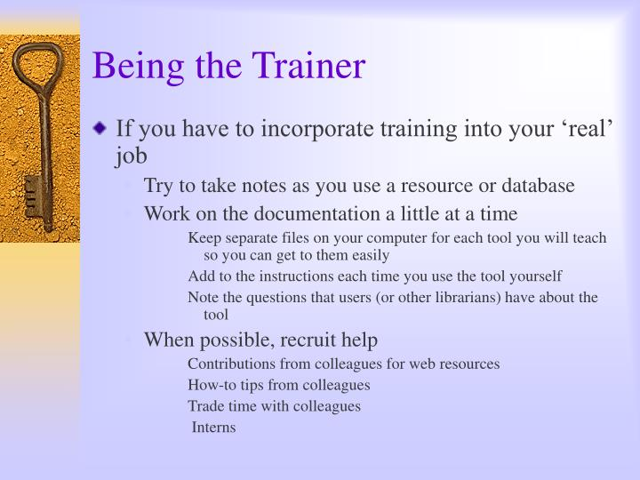 Being the Trainer