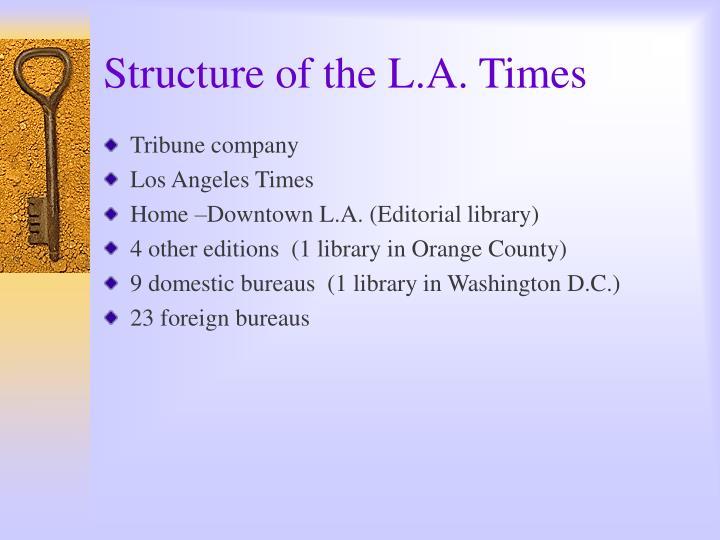 Structure of the l a times