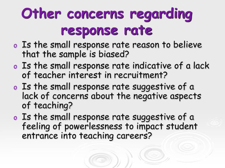 Other concerns regarding response rate