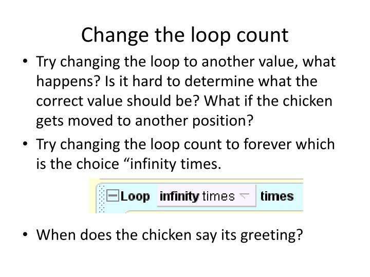 Change the loop count