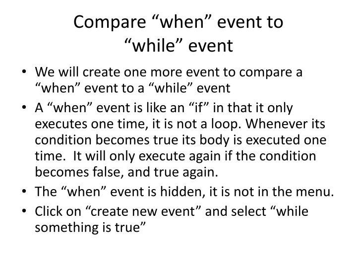 """Compare """"when"""" event to"""