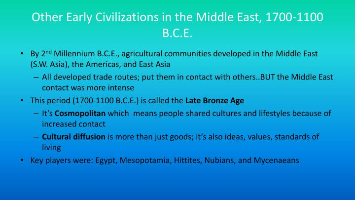 Other Early Civilizations in the Middle East, 1700-1100 B.C.E.