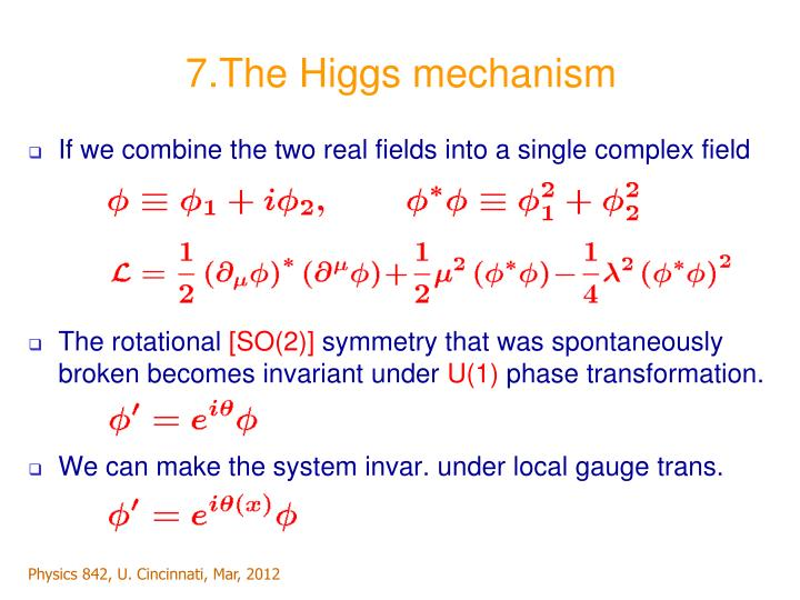 7.The Higgs mechanism