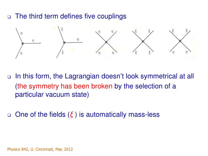The third term defines five couplings