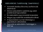 adatv delmi tudatoss g awareness