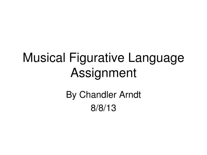 musical figurative language assignment