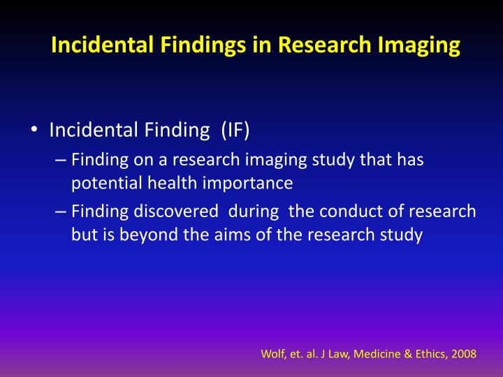 incidental findings in research imaging n.