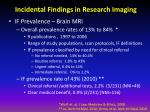 incidental findings in research imaging1