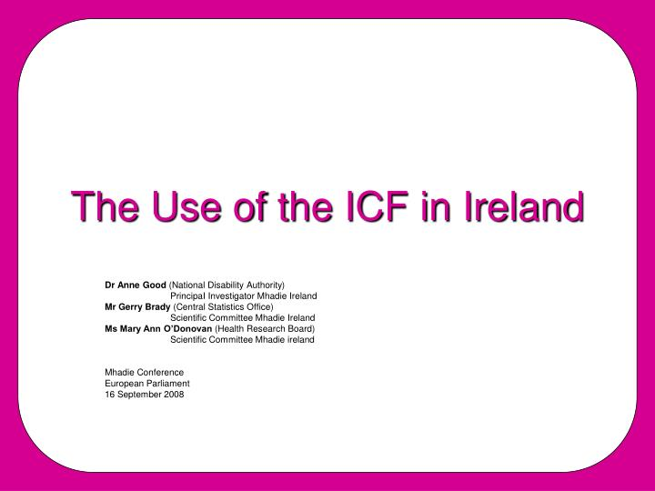 the use of the icf in ireland n.