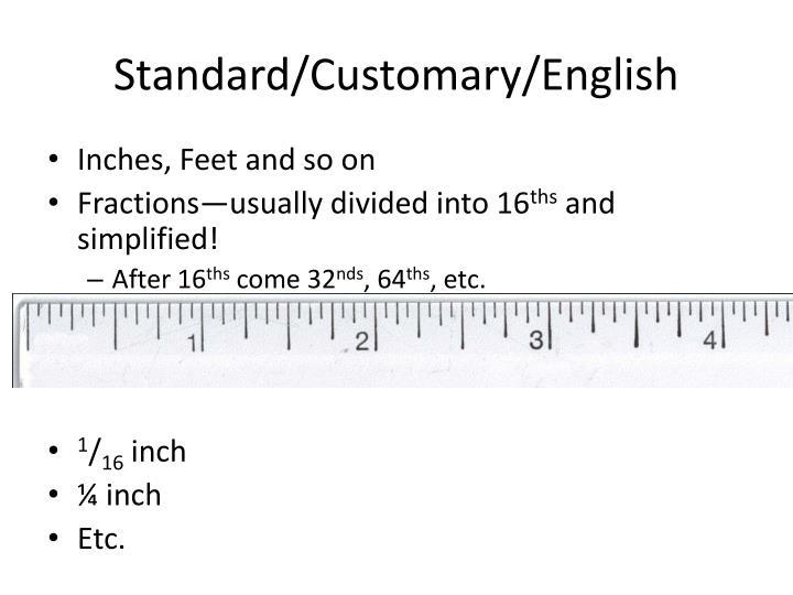 Standard/Customary/English