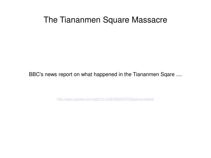BBC's news report on what happened in the Tiananmen Sqare ....