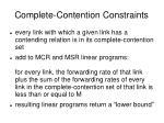 complete contention constraints