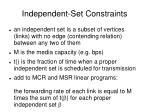independent set constraints