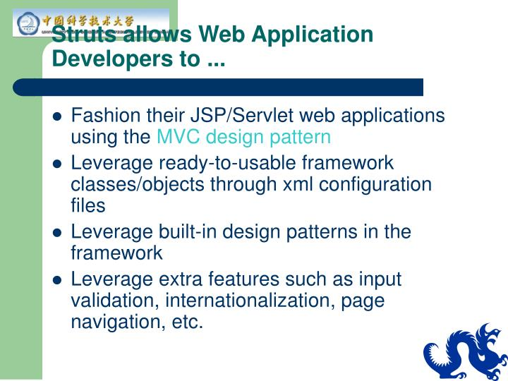 Struts allows Web Application