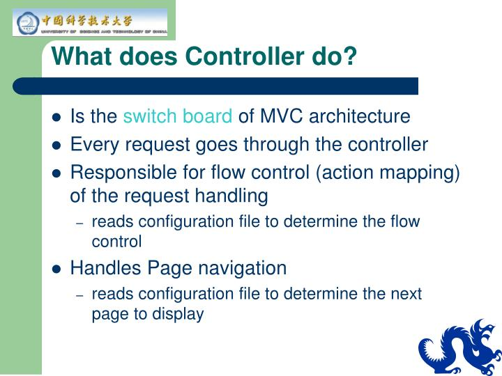 What does Controller do?