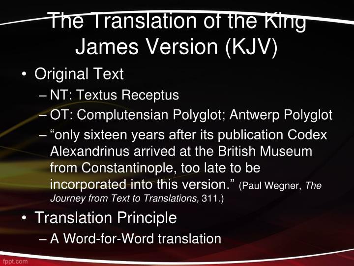 The Translation of the King James Version (KJV)
