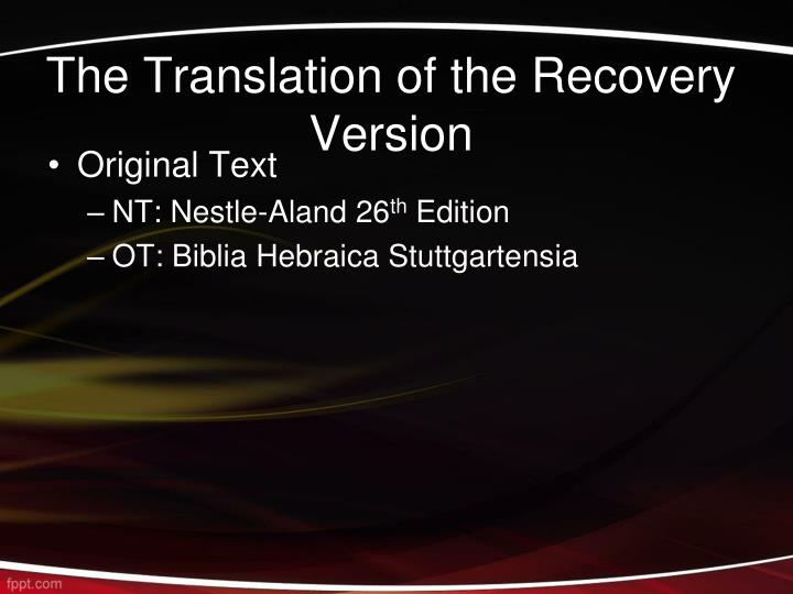 The Translation of the Recovery Version