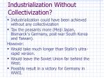 industrialization without collectivization