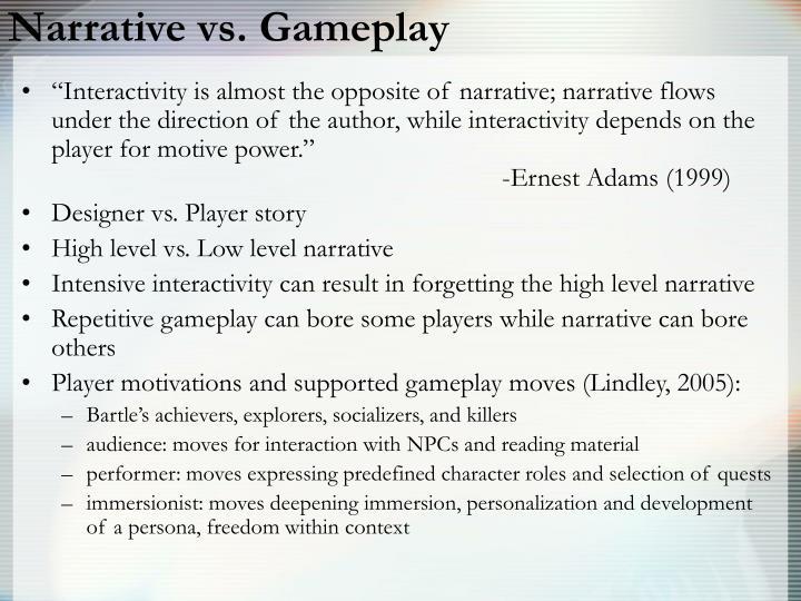 Narrative vs. Gameplay