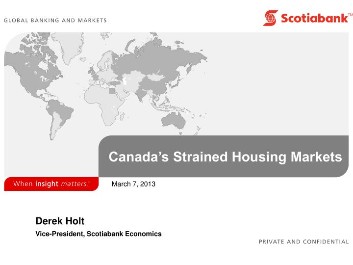 PPT - Canada's Strained Housing Markets PowerPoint
