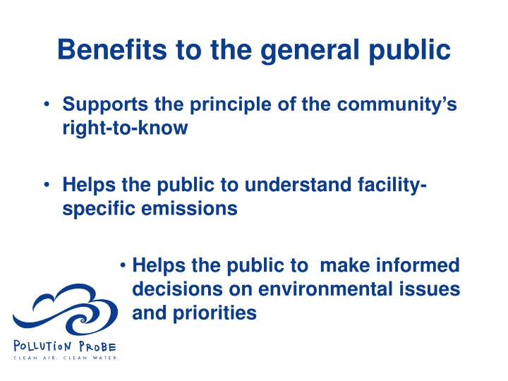 Benefits to the general public