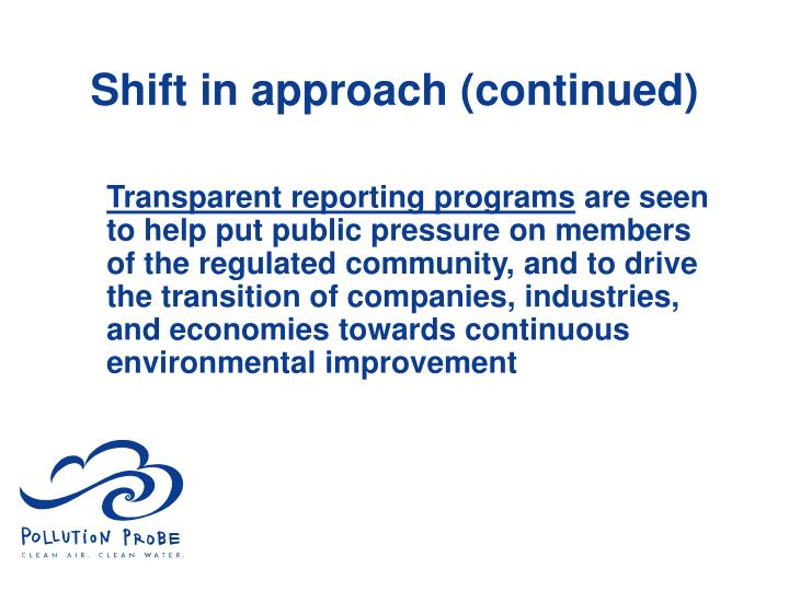 Shift in approach (continued)