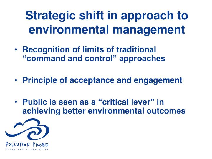 Strategic shift in approach to environmental management