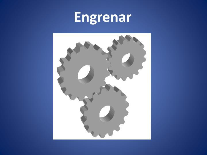 Engrenar
