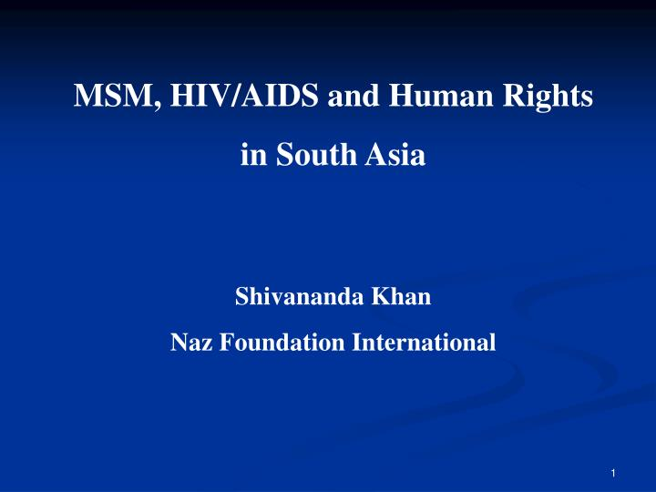 MSM, HIV/AIDS and Human Rights