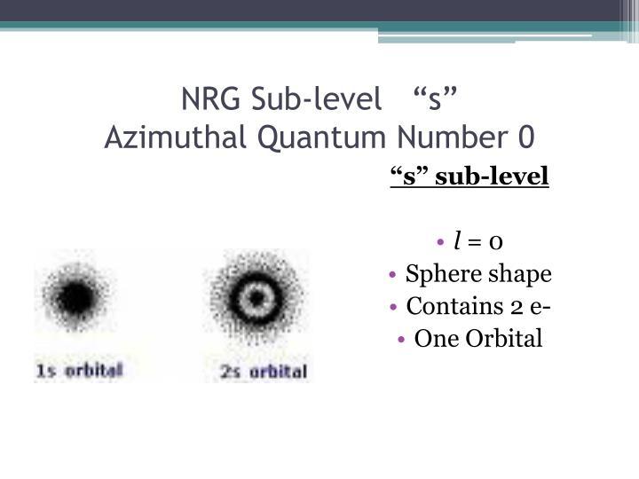 """NRG Sub-level   """"s"""""""