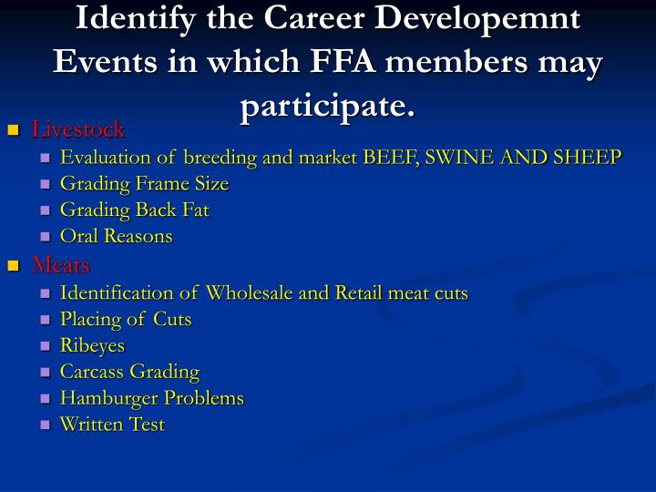Identify the Career Developemnt Events in which FFA members may participate.