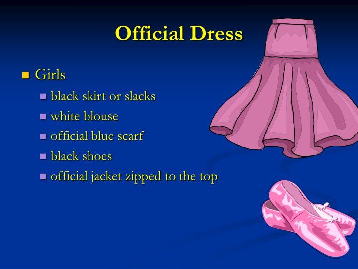 Official Dress