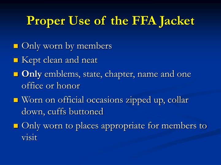 Proper Use of the FFA Jacket