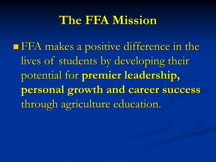 The FFA Mission