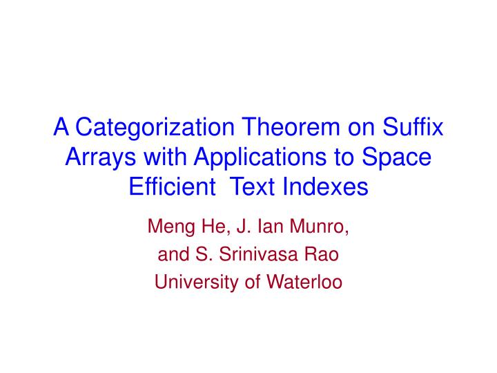 A categorization theorem on suffix arrays with applications to space efficient text indexes
