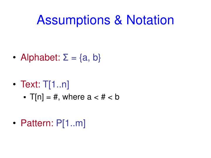 Assumptions & Notation