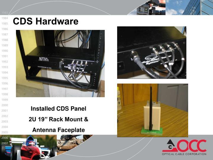 CDS Hardware