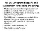 nm safe program supports and assessment for feeding and eating