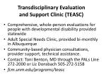 transdisciplinary evaluation and support clinic teasc
